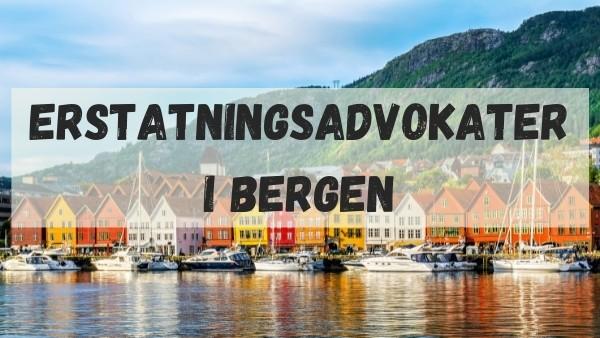 Erstatningsadvokater i Bergen
