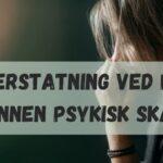 Menerstatning ved PTSD og annen psykisk skade?