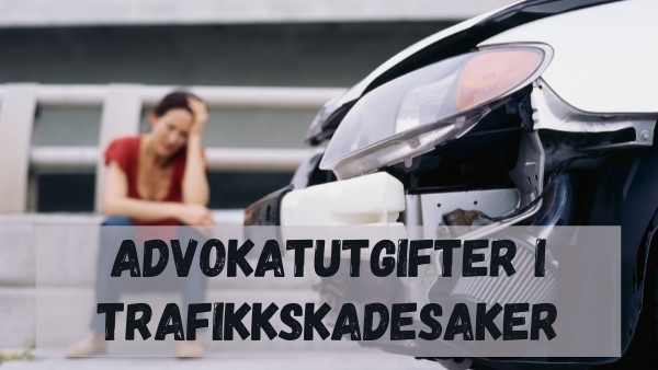 Advokatutgifter i trafikkskadesaker