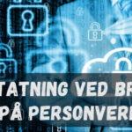 Erstatning ved brudd på personvern?