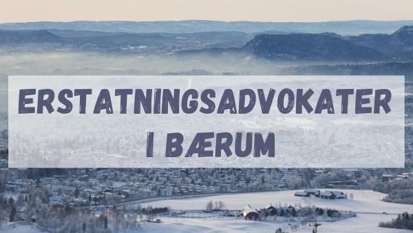 Erstatningsadvokater i Bærum