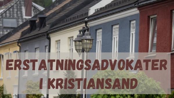 Erstatningsadvokater i Kristiansand