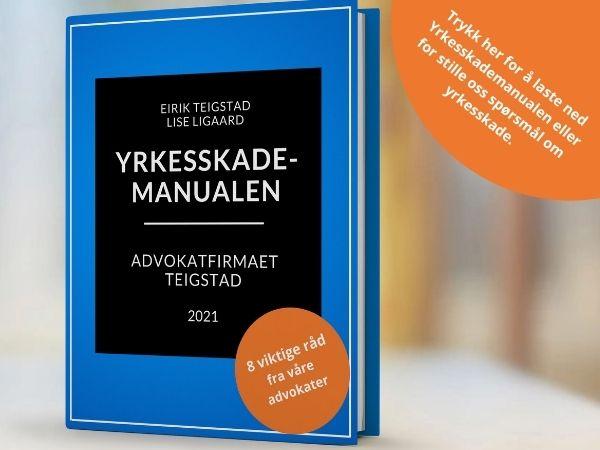 Bilde av boken yrkesskademanualen, skrevet av Advokat Eirik Teigstad
